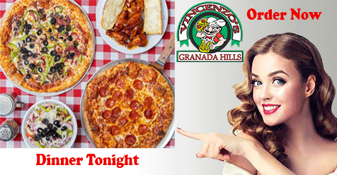 Vincenzo's Pizza Granada Hills – Dinner Tonight
