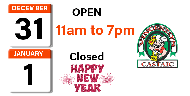 Closed New Years Day – Open New Years EVE till 7 PM | Vincenzo's Pizza Granada Hills